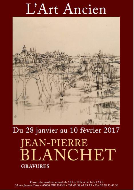 Exposition Jean-Pierre Blanchet du 28 Janvier au 10 Février 2017